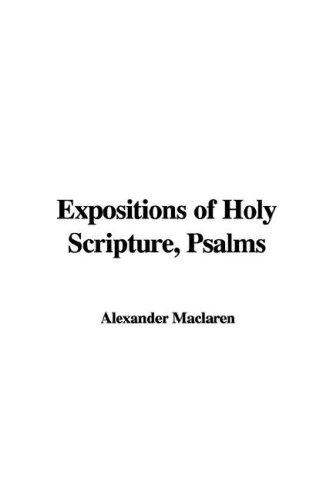 Download Expositions of Holy Scripture, Psalms