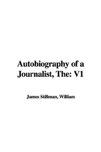 Autobiography of a Journalist