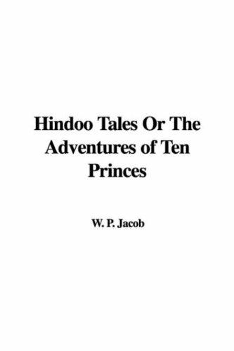 Download Hindoo Tales or the Adventures of Ten Princes