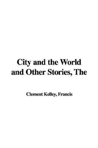 Download The City and the World and Other Stories