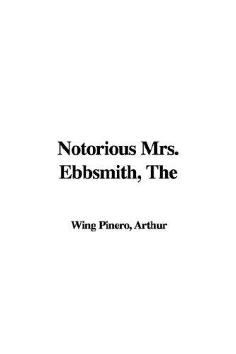 Notorious Mrs. Ebbsmith