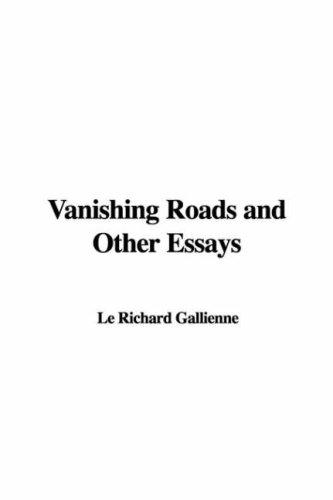 Download Vanishing Roads And Other Essays