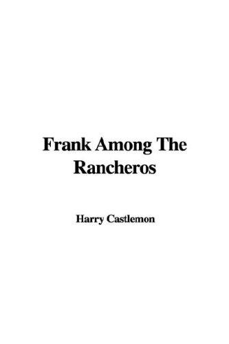 Download Frank Among the Rancheros