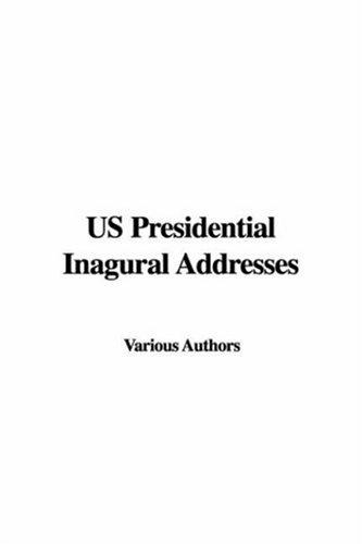 Download Us Presidential Inagural Addresses