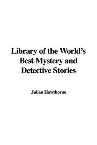 Download Library of the World's Best Mystery And Detective Stories