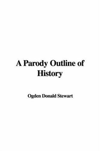 A Parody Outline of History