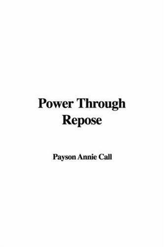Download Power Through Repose