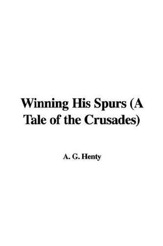 Download Winning His Spurs