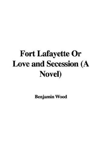 Download Fort Lafayette or Love and Secession