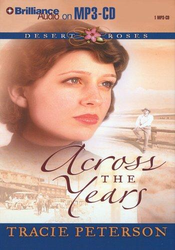 Download Across the Years (Desert Roses #2)