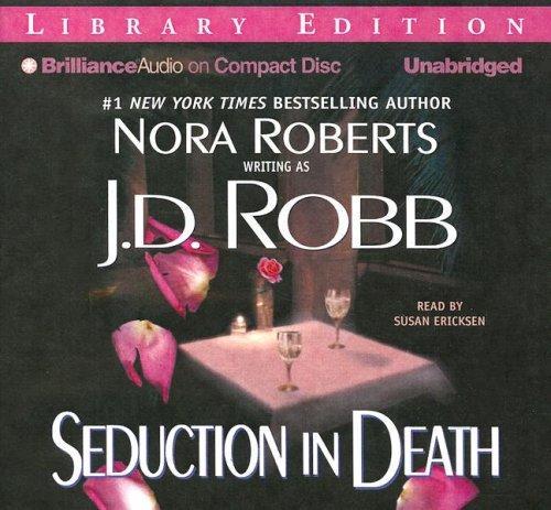 Seduction in Death (In Death)