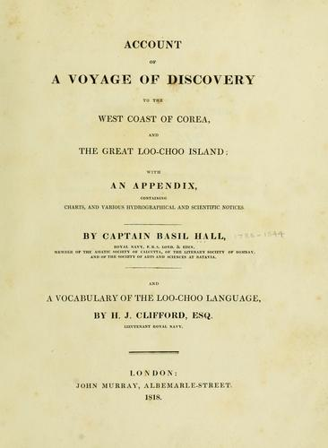 Download Account of a voyage of discovery to the west coast of Corea, and the great Loo-Choo island