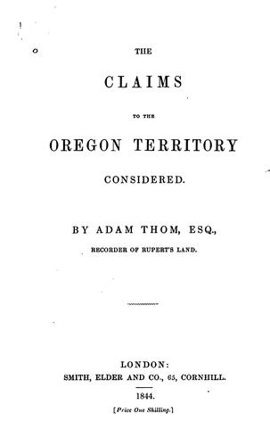 The claims to the Oregon territory considered.