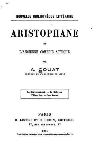 Aristophane et l'ancienne comédie attique
