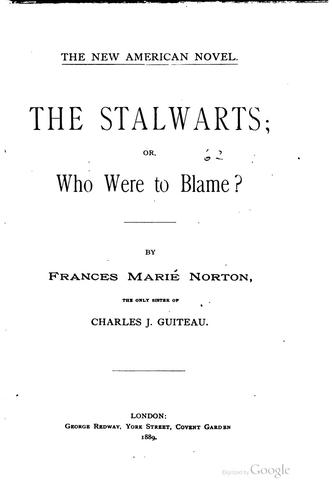 The Stalwarts, or, Who were to blame?