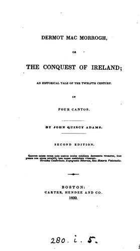 Dermot MacMorrogh, or the conquest of Ireland