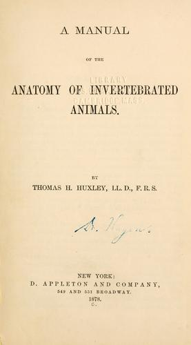 Download A manual of the anatomy of invertebrated animals