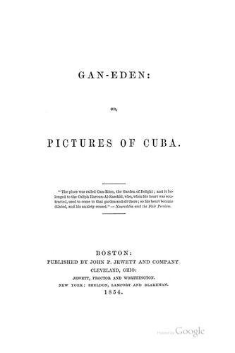 Gan-Eden, or, Pictures of Cuba.