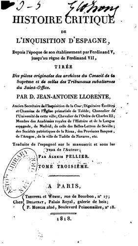 Histoire critique de l'Inquisition d'Espagne