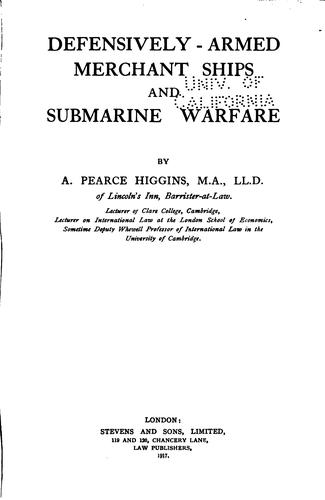Download Defensively-armed merchant ships and submarine warfare