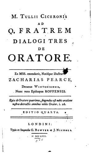 M. Tullii Ciceronis ad Q. fratrem dialogi tres De oratore