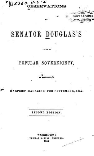 Observations on Senator Douglas's views of popular sovereignty