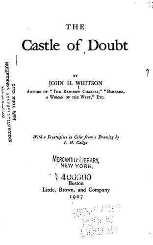 The castle of doubt
