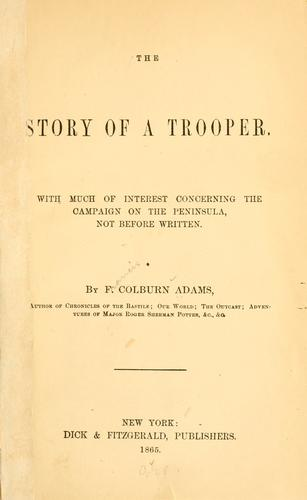 Download The story of a trooper.