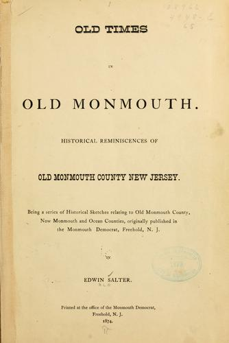 Download Old times in old Monmouth.
