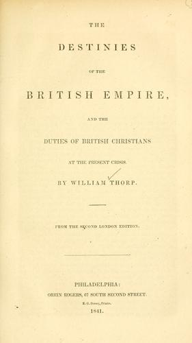 Download The destinies of the British Empire, and the duties of British Christians at the present crisis.
