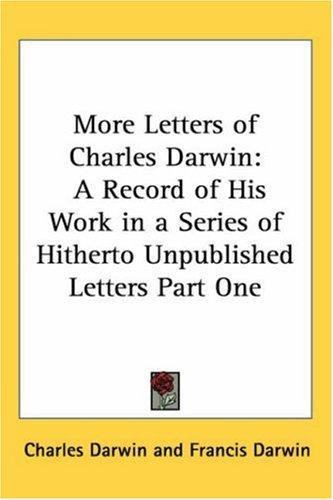 Download More Letters of Charles Darwin