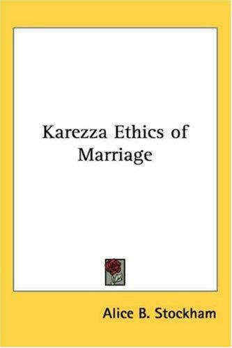 Download Karezza Ethics of Marriage