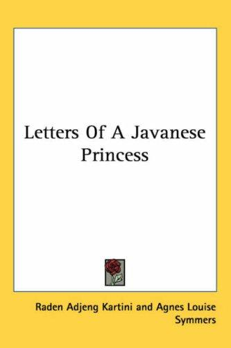 Download Letters Of A Javanese Princess