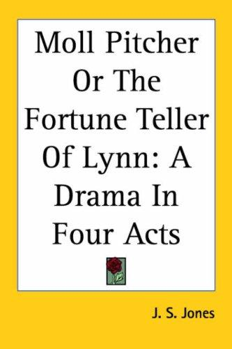 Download Moll Pitcher or the Fortune Teller of Lynn