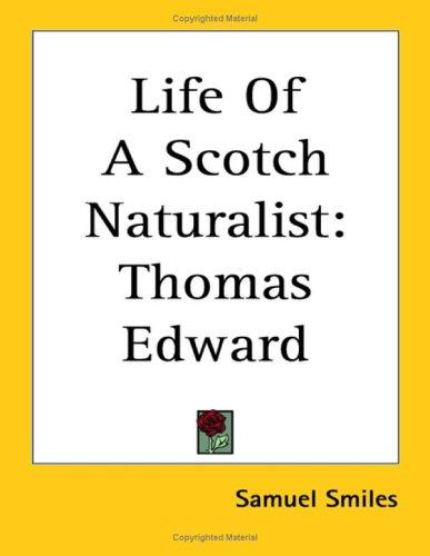 Life Of A Scotch Naturalist