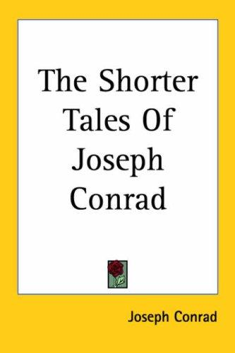 Download The Shorter Tales of Joseph Conrad