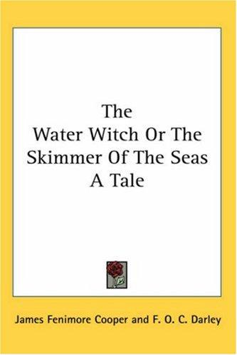Download The Water Witch or the Skimmer of the Seas