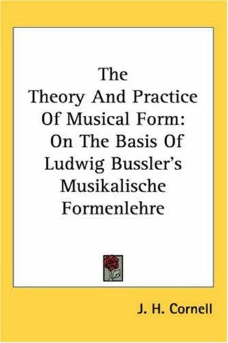 The Theory And Practice of Musical Form