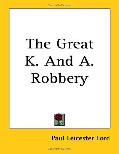 Download The Great K. and A. Robbery
