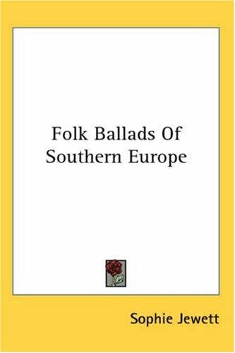 Download Folk Ballads Of Southern Europe