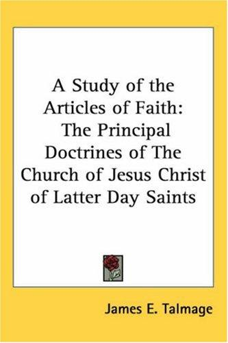 Download A Study of the Articles of Faith