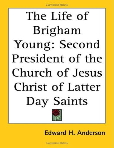 Download The Life of Brigham Young