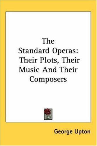 The Standard Operas: