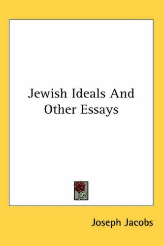 Download Jewish Ideals And Other Essays