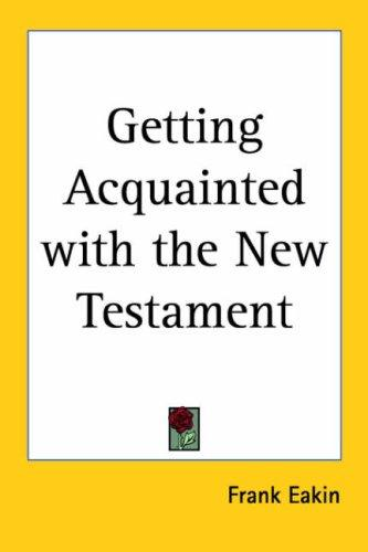 Getting Acquainted With the New Testament