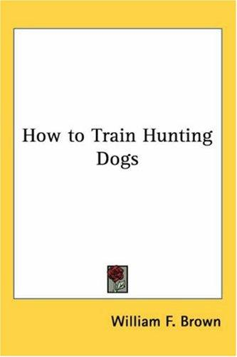 Download How to Train Hunting Dogs