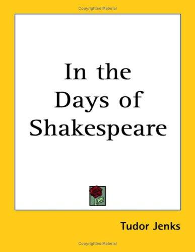 In the Days of Shakespeare