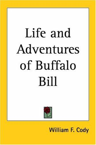 Download Life And Adventures of Buffalo Bill