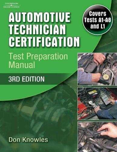 Automotive Technician Certification Test Preparation Manual