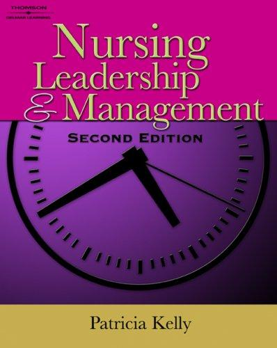 Download Nursing Leadership & Management